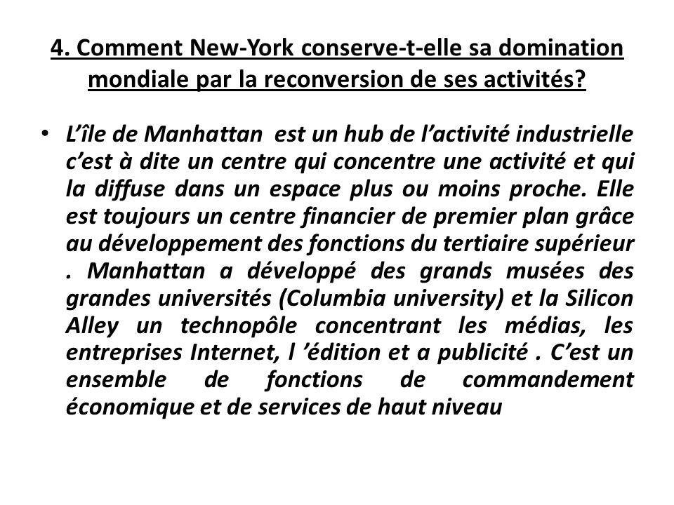 4. Comment New-York conserve-t-elle sa domination mondiale par la reconversion de ses activités