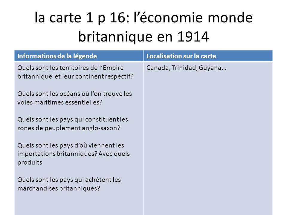 la carte 1 p 16: l'économie monde britannique en 1914