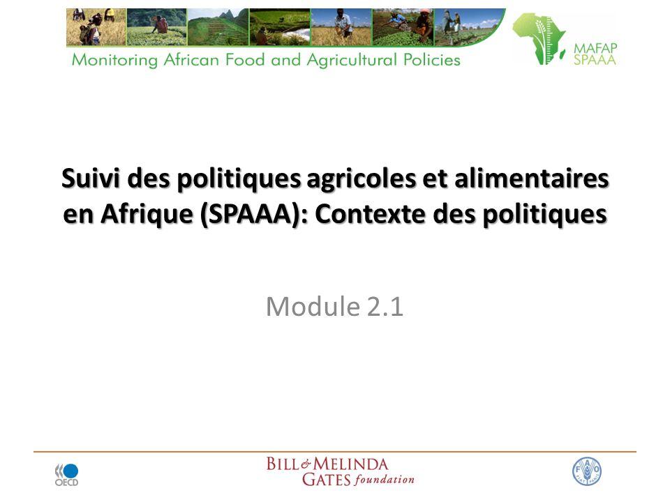 Suivi des politiques agricoles et alimentaires en Afrique (SPAAA): Contexte des politiques