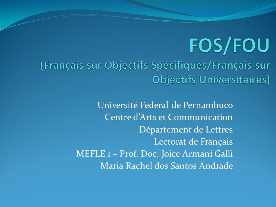 FOS/FOU (Français sur Objectifs Spécifiques/Français sur Objectifs Universitaires)