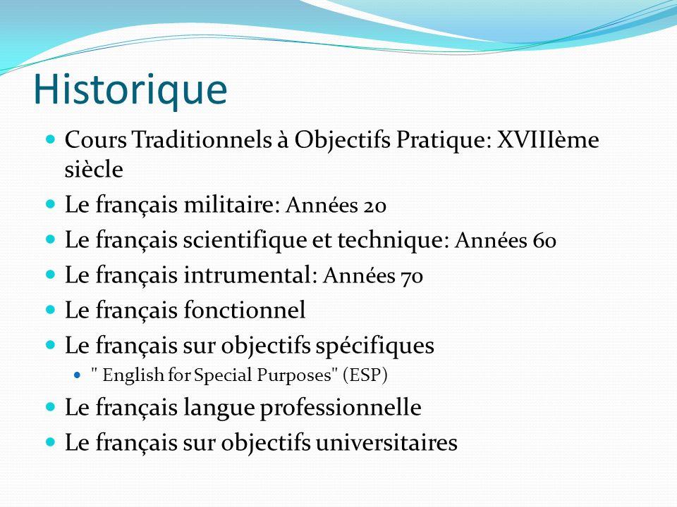 Historique Cours Traditionnels à Objectifs Pratique: XVIIIème siècle