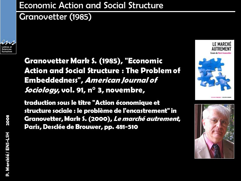 Economic Action and Social Structure Granovetter (1985)