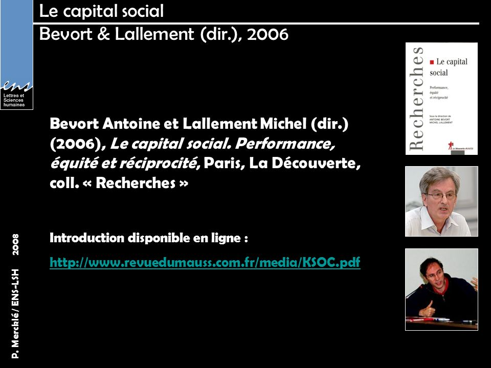 Le capital social Bevort & Lallement (dir.), 2006