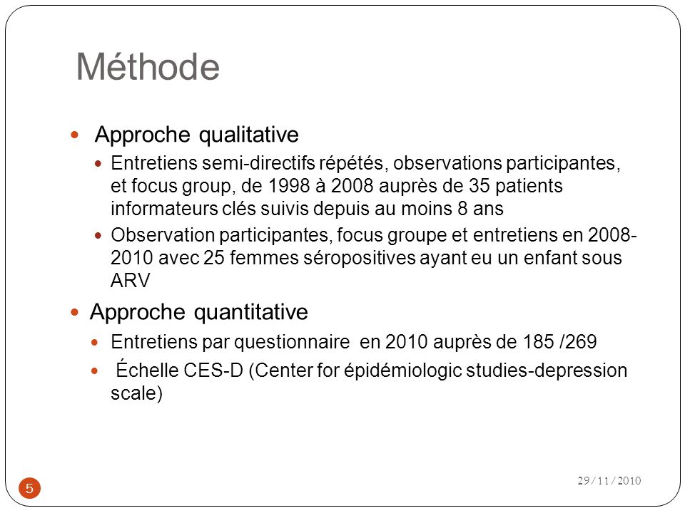 Méthode Approche qualitative Approche quantitative