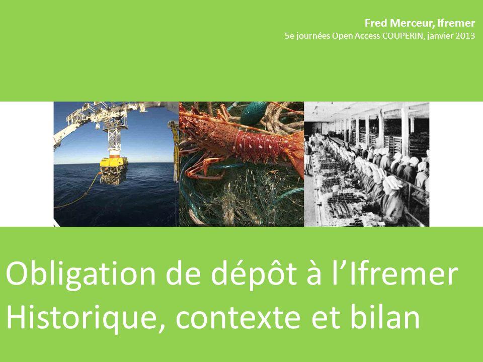 Obligation de dépôt à l'Ifremer Historique, contexte et bilan