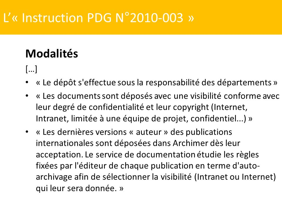 L'« Instruction PDG N°2010-003 »