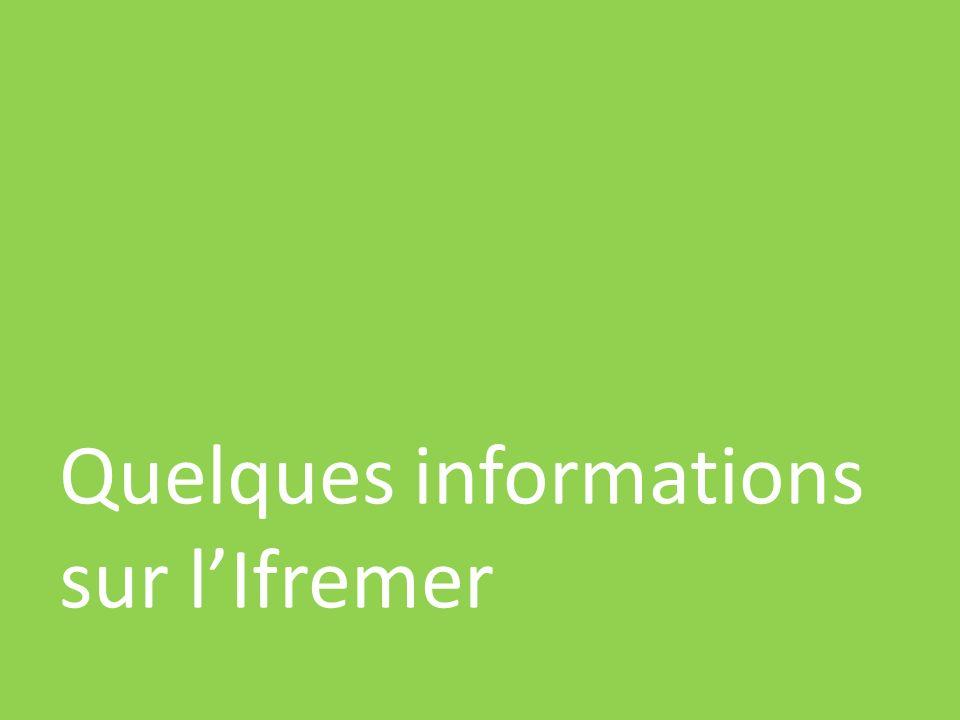 Quelques informations sur l'Ifremer
