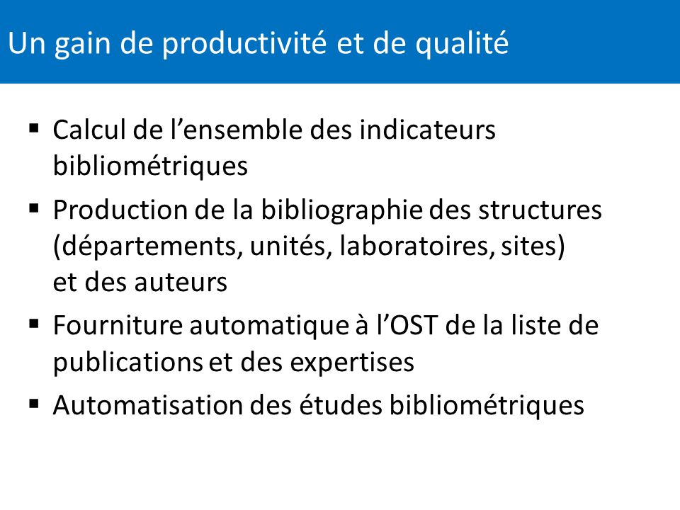 Un gain de productivité et de qualité