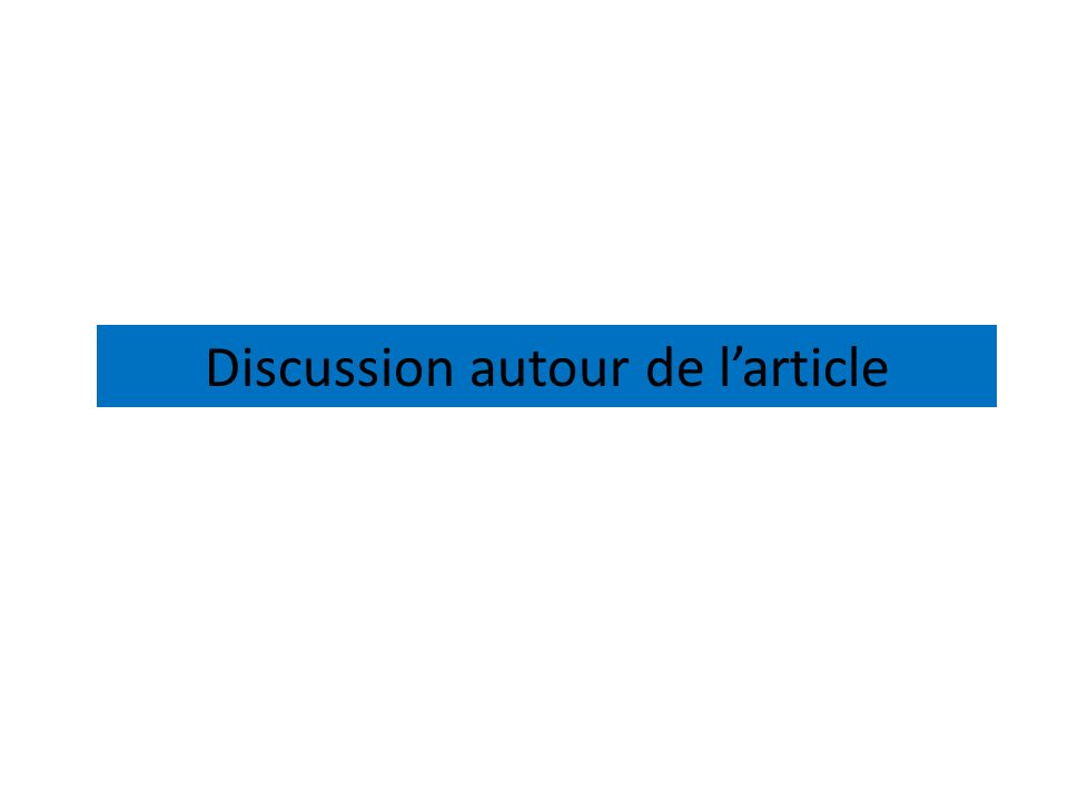 Discussion autour de l'article