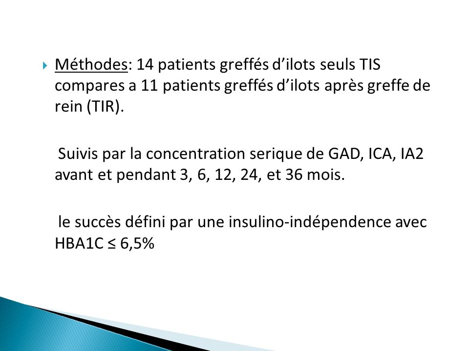 le succès défini par une insulino-indépendence avec HBA1C ≤ 6,5%