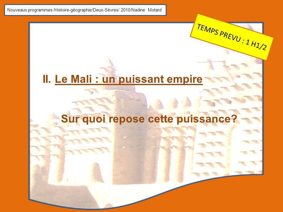 II. Le Mali : un puissant empire