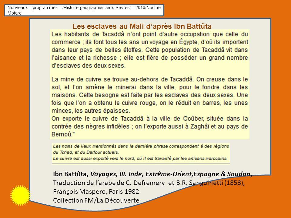 Les esclaves au Mali d'après Ibn Battûta