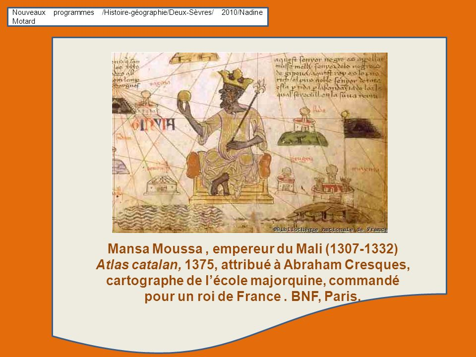 Mansa Moussa , empereur du Mali (1307-1332)