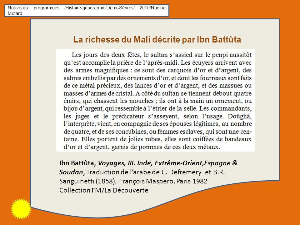 La richesse du Mali décrite par Ibn Battûta