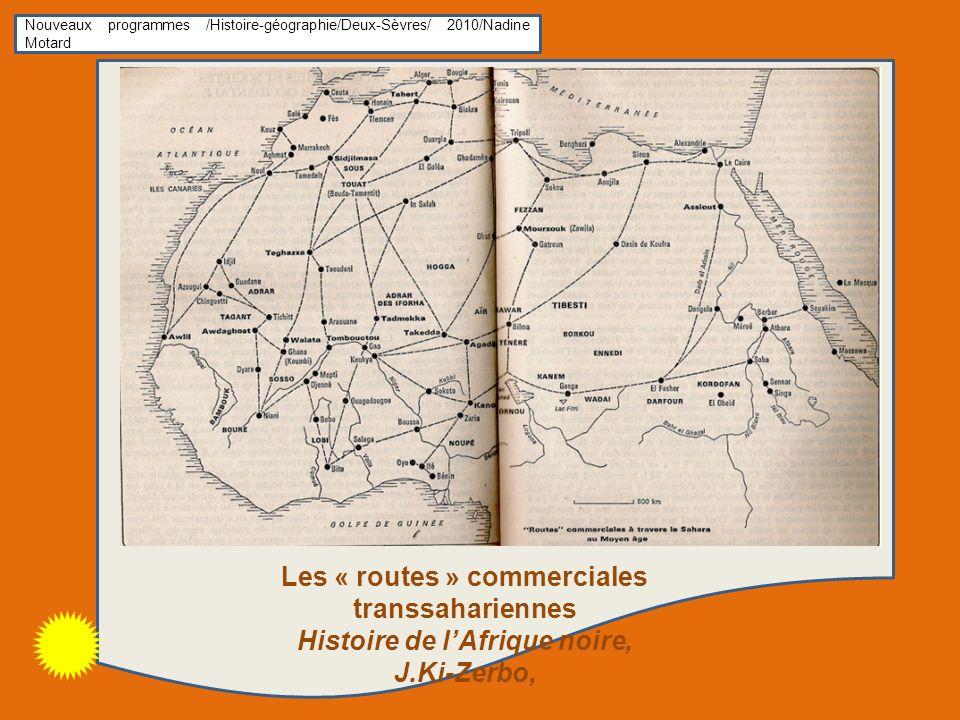 Les « routes » commerciales transsahariennes