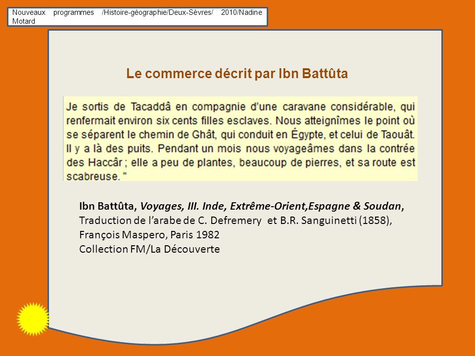 Le commerce décrit par Ibn Battûta