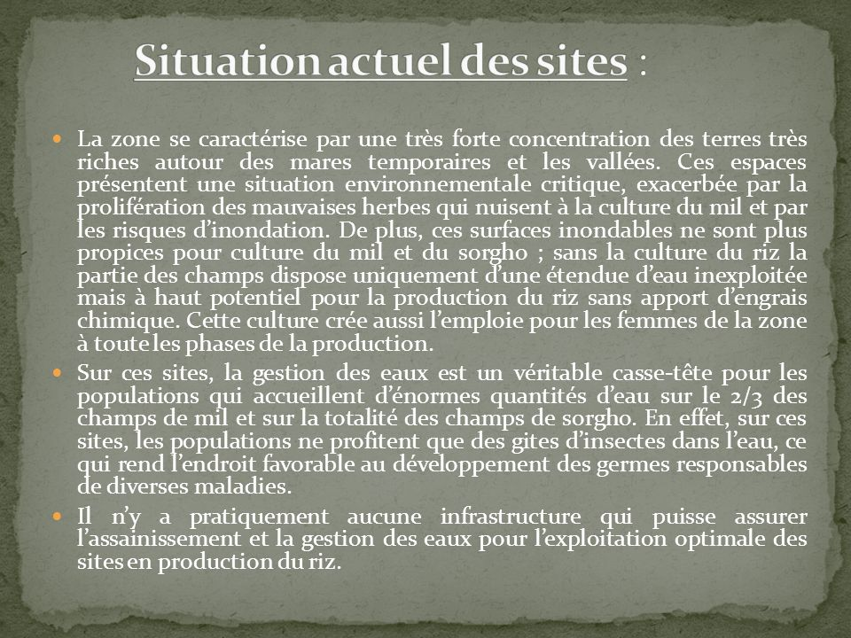 Situation actuel des sites :
