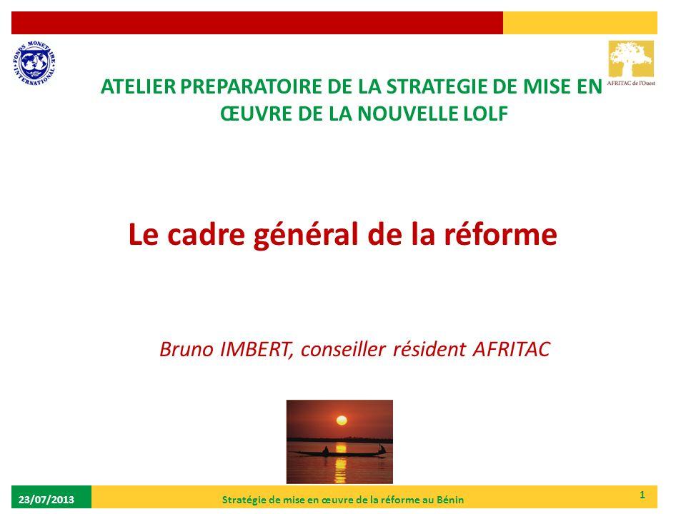 Le cadre général de la réforme