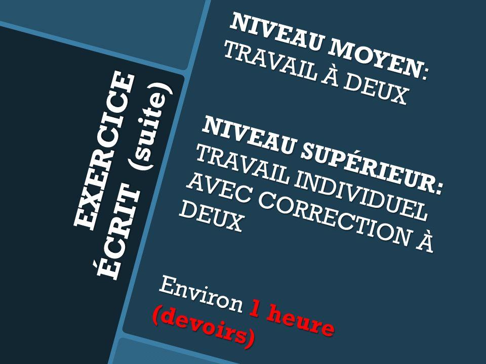 EXERCICE ÉCRIT (suite)