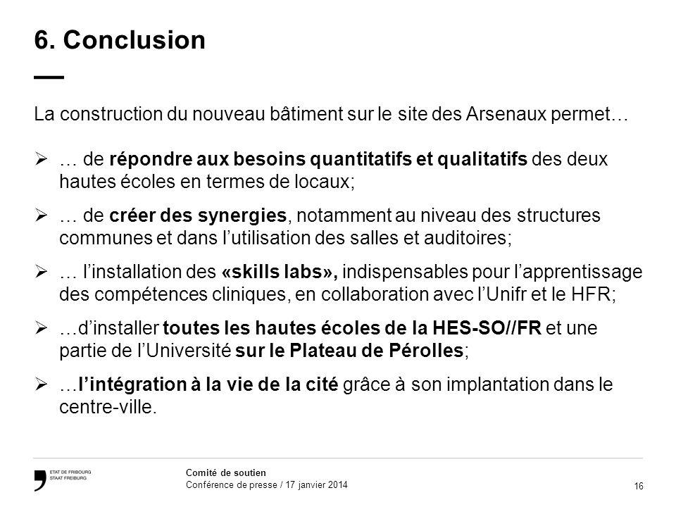 6. Conclusion — La construction du nouveau bâtiment sur le site des Arsenaux permet…
