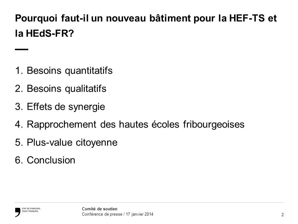 Pourquoi faut-il un nouveau bâtiment pour la HEF-TS et la HEdS-FR —