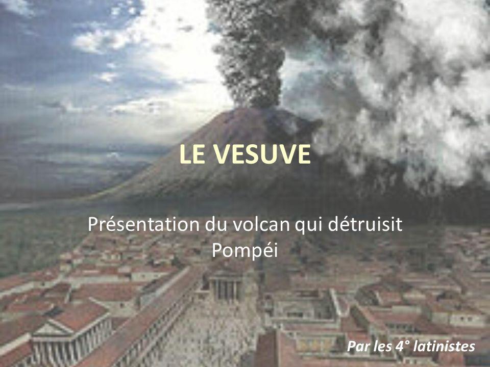 Présentation du volcan qui détruisit Pompéi