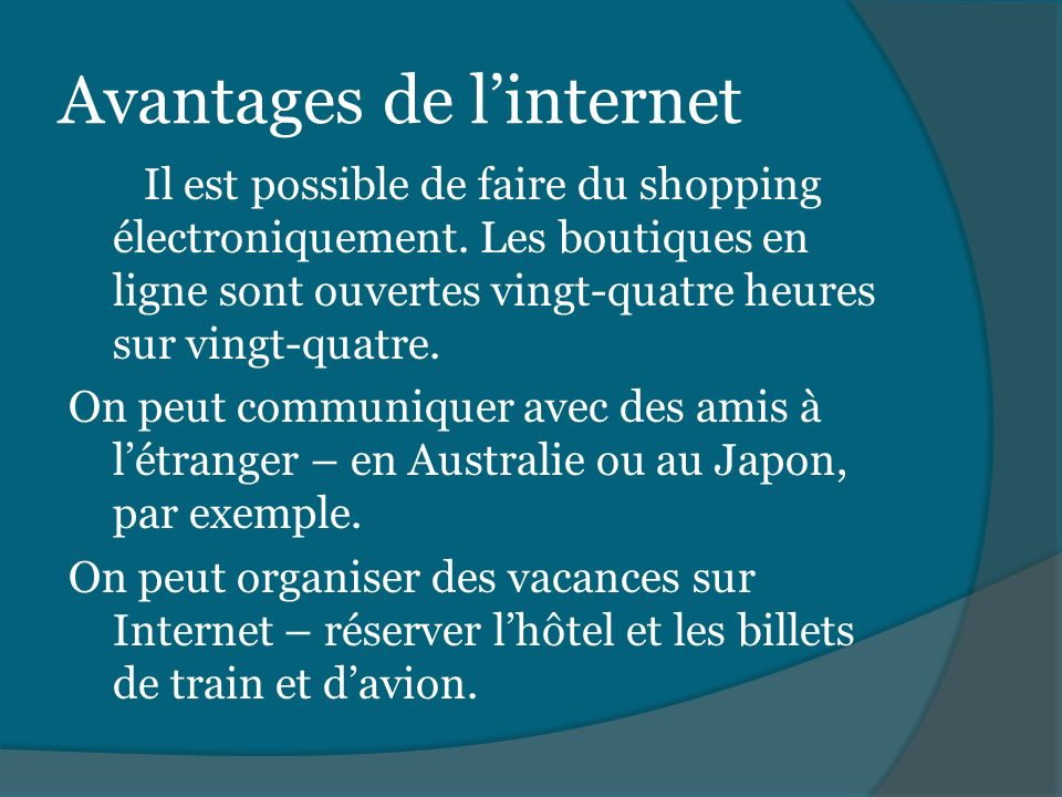 Les avantages et les inconv nients ppt video online for Reserver hotel et payer en ligne
