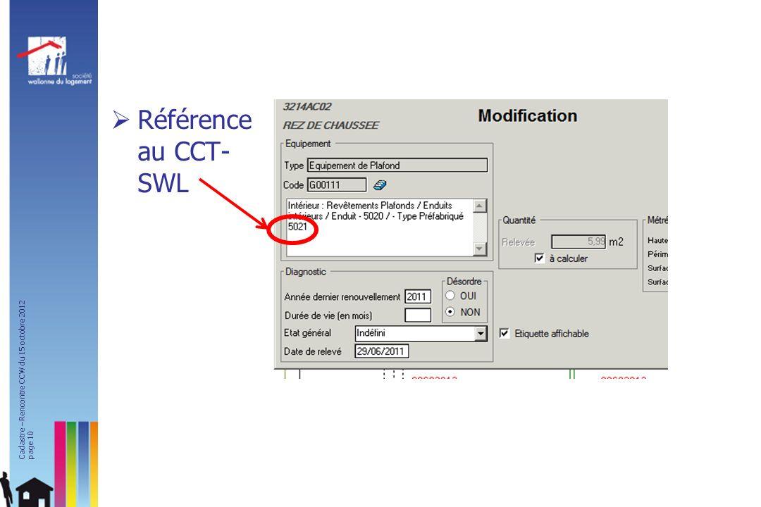 Référence au CCT-SWL Et le plan de l'étage sélectionné s'affiche d'un simple clic sur l'icône.