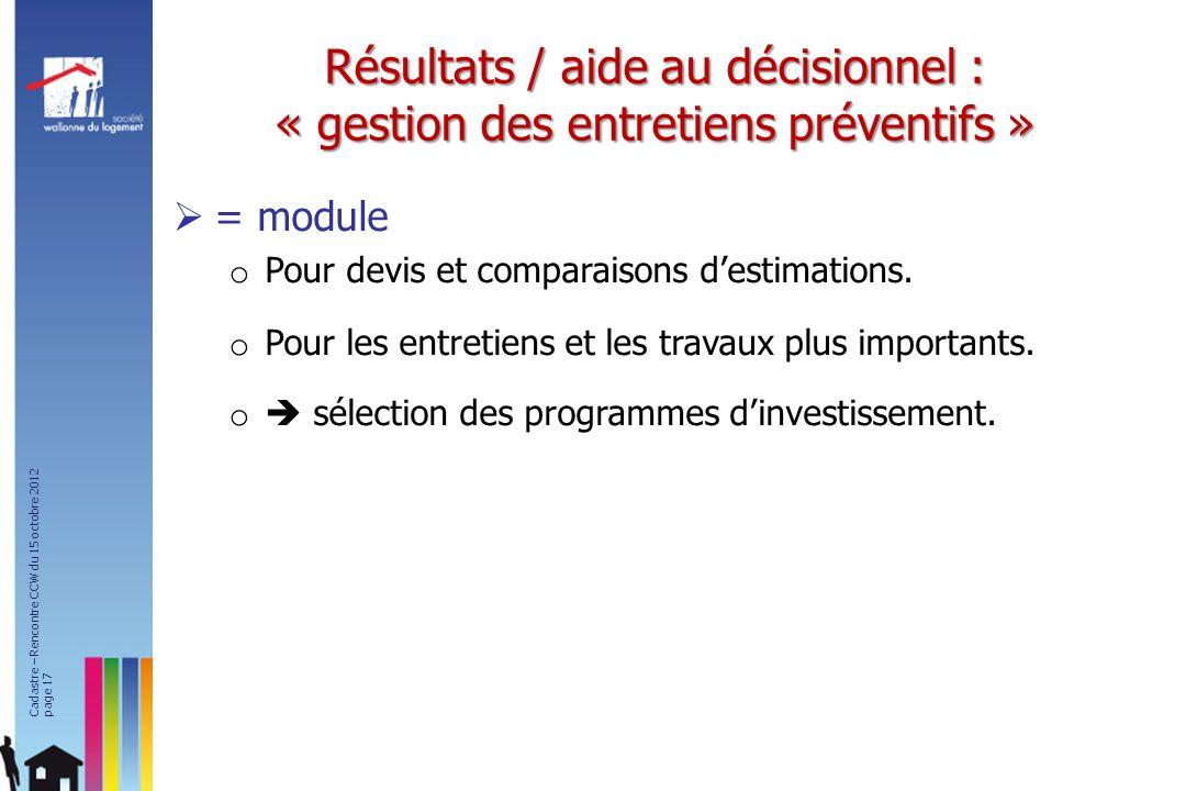 Résultats / aide au décisionnel : « gestion des entretiens préventifs »