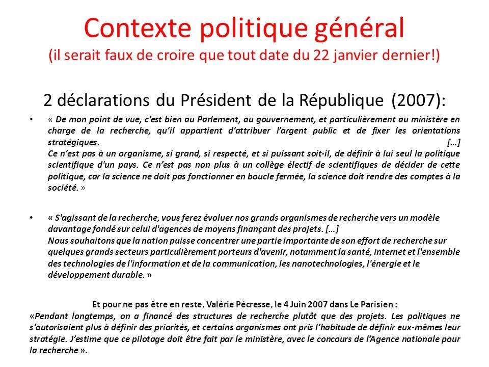 2 déclarations du Président de la République (2007):