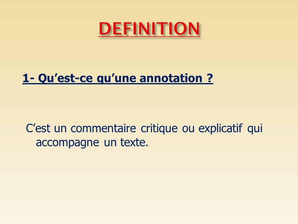 DEFINITION 1- Qu'est-ce qu'une annotation