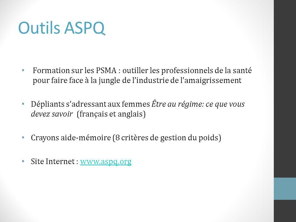 Outils ASPQ Formation sur les PSMA : outiller les professionnels de la santé pour faire face à la jungle de l'industrie de l'amaigrissement.