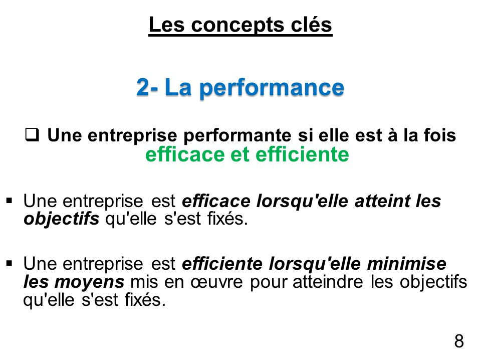 2- La performance Les concepts clés