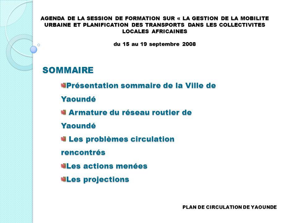 SOMMAIRE Présentation sommaire de la Ville de Yaoundé
