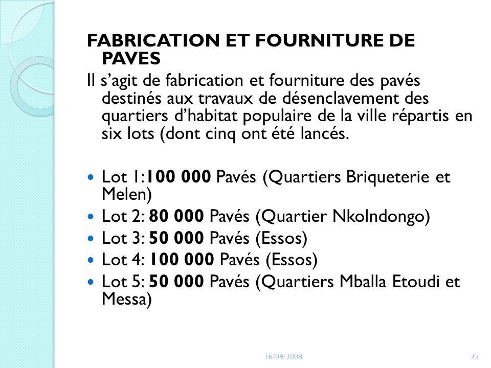 FABRICATION ET FOURNITURE DE PAVES