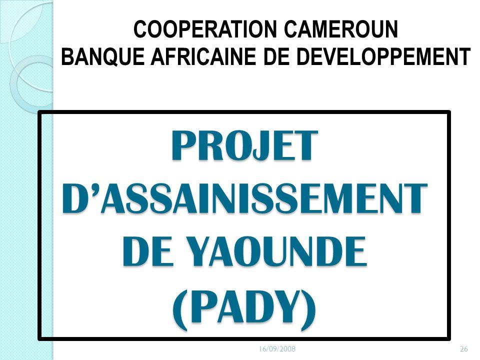 PROJET D'ASSAINISSEMENT DE YAOUNDE (PADY)