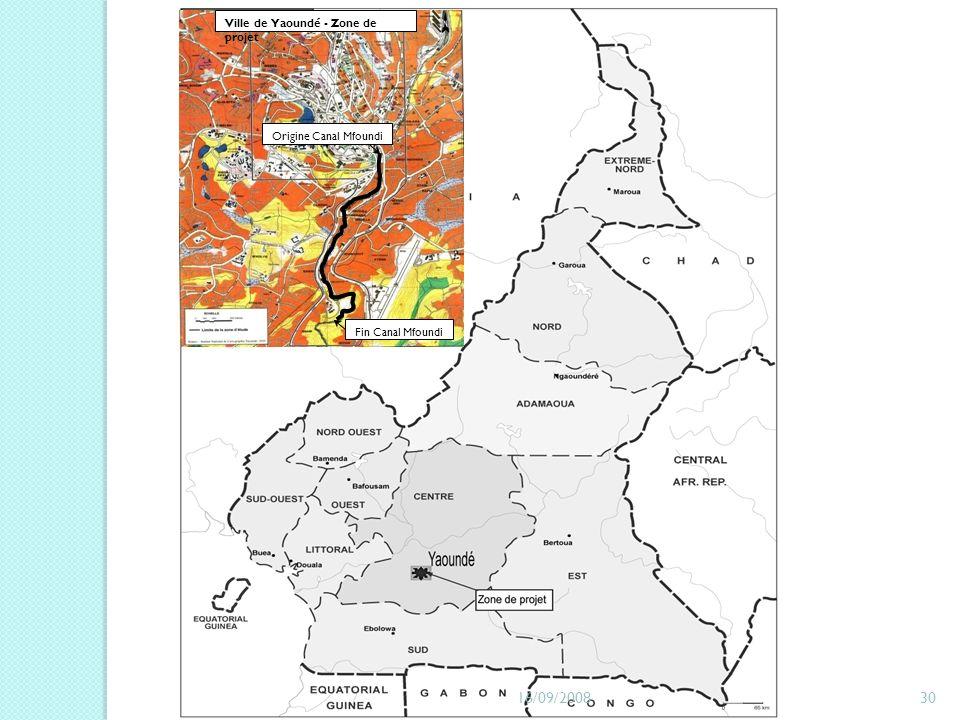 16/09/2008 Ville de Yaoundé - Zone de projet Origine Canal Mfoundi