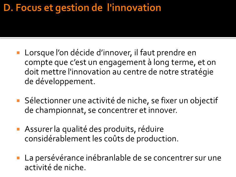 D. Focus et gestion de l innovation