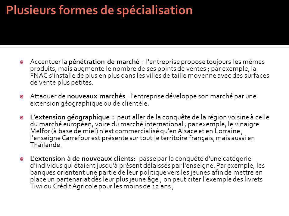 Plusieurs formes de spécialisation