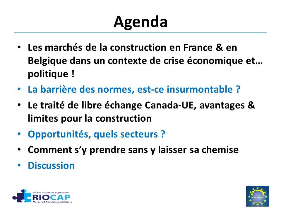 Agenda Les marchés de la construction en France & en Belgique dans un contexte de crise économique et… politique !