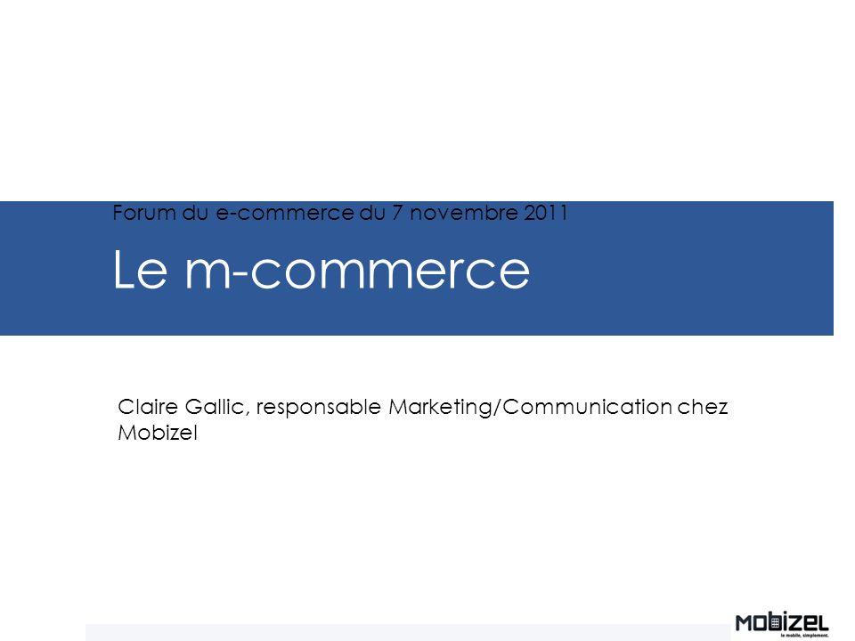 Le m-commerce Forum du e-commerce du 7 novembre 2011