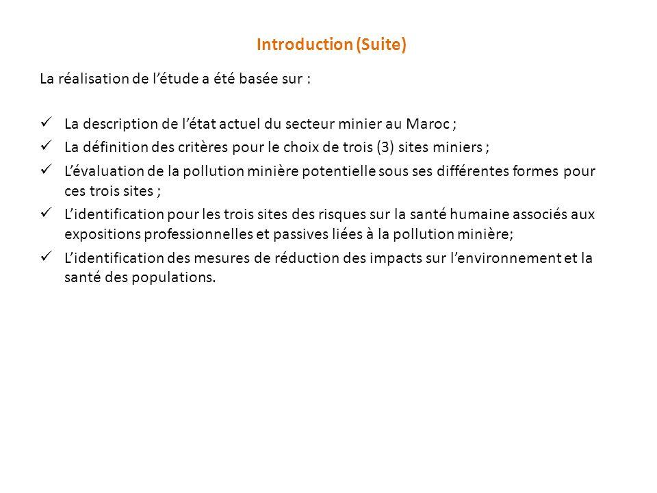 Introduction (Suite) La réalisation de l'étude a été basée sur :