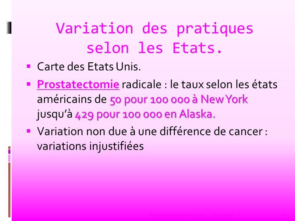 Variation des pratiques selon les Etats.