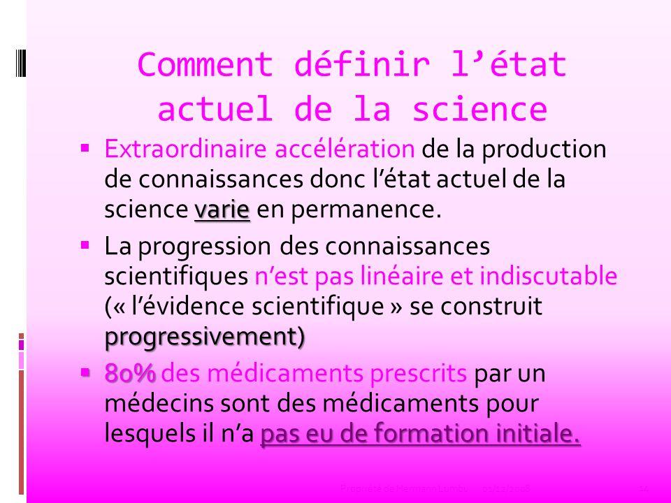 Comment définir l'état actuel de la science