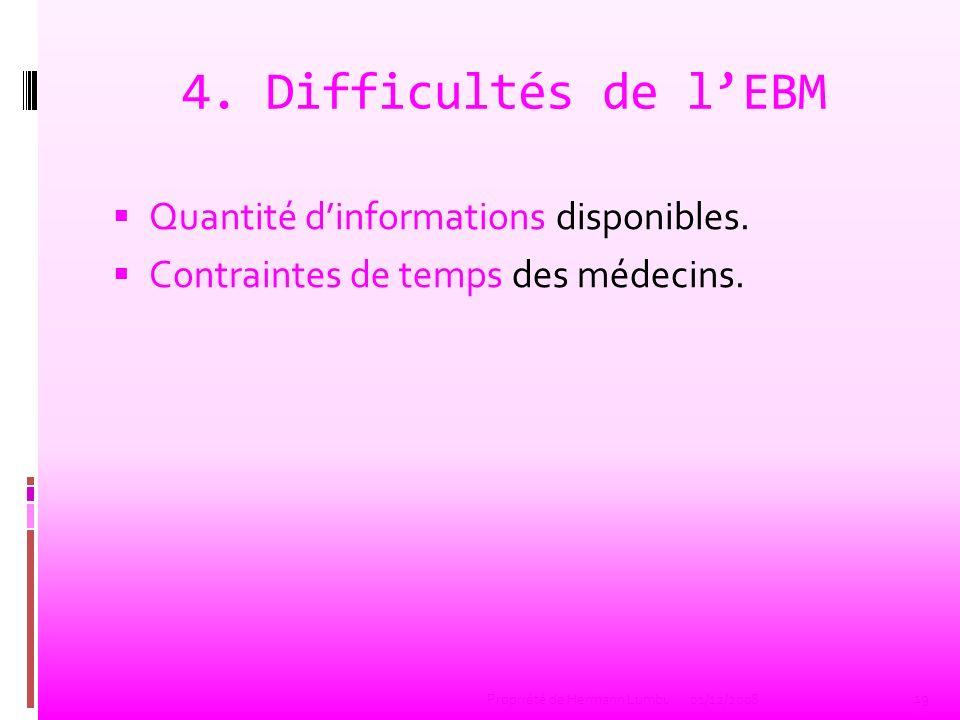 4. Difficultés de l'EBM Quantité d'informations disponibles.