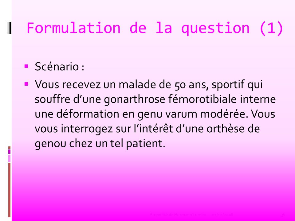 Formulation de la question (1)