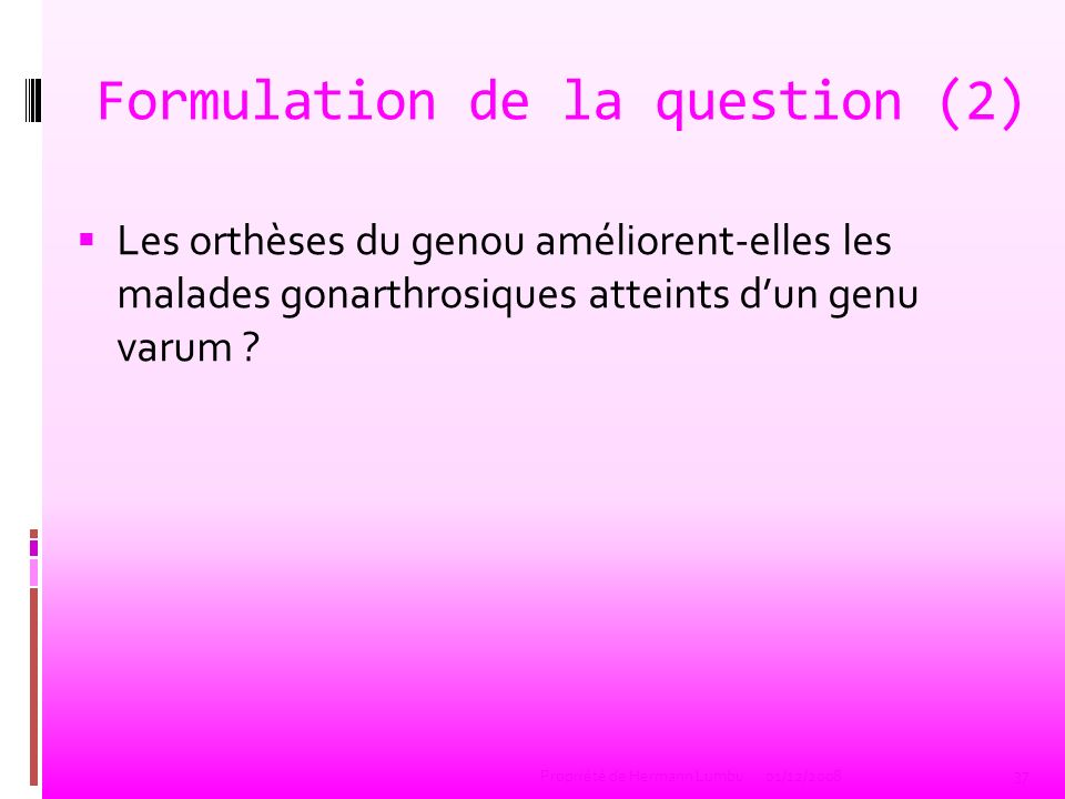 Formulation de la question (2)