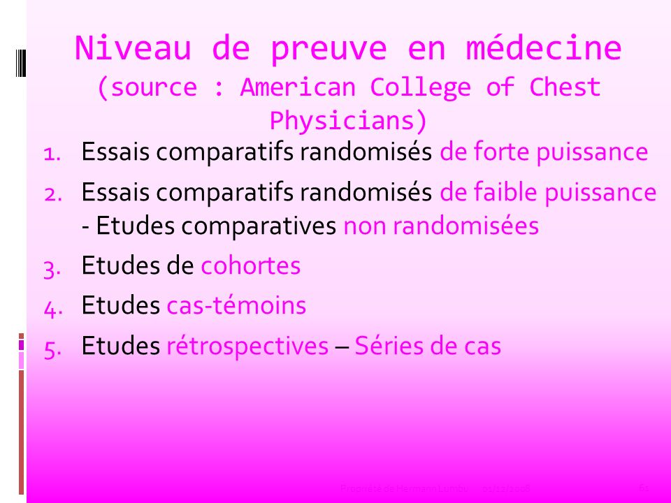 Niveau de preuve en médecine (source : American College of Chest Physicians)