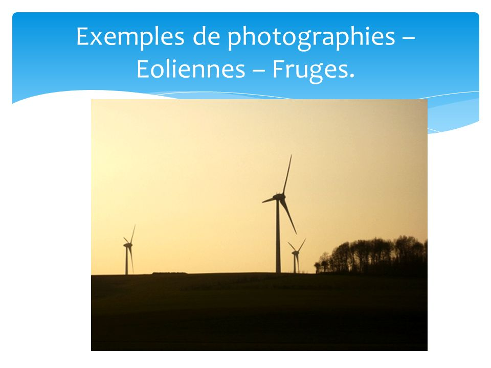 Exemples de photographies – Eoliennes – Fruges.