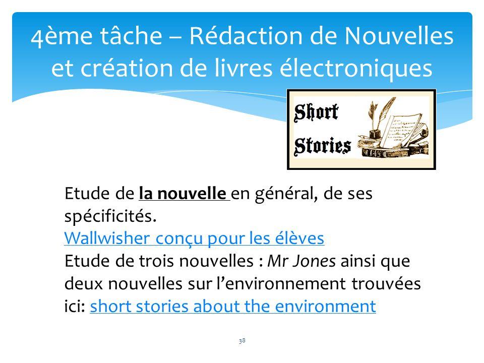 4ème tâche – Rédaction de Nouvelles et création de livres électroniques 38